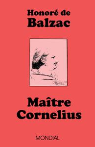 Mondial Books - Honore de Balzac - Maitre Cornelius - French ...